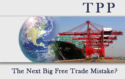TPP: The Next Big Free Trade Mistake? image