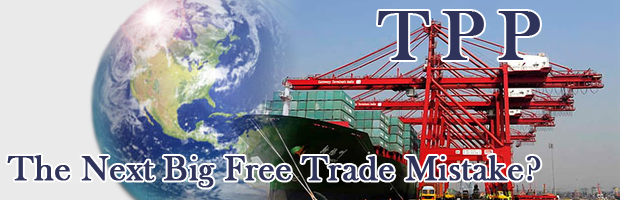 TPP: The Next Big Free Trade Mistake?