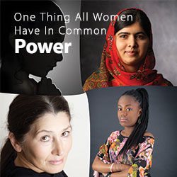 "Click here to view ""All women have one thing in common - Power"""