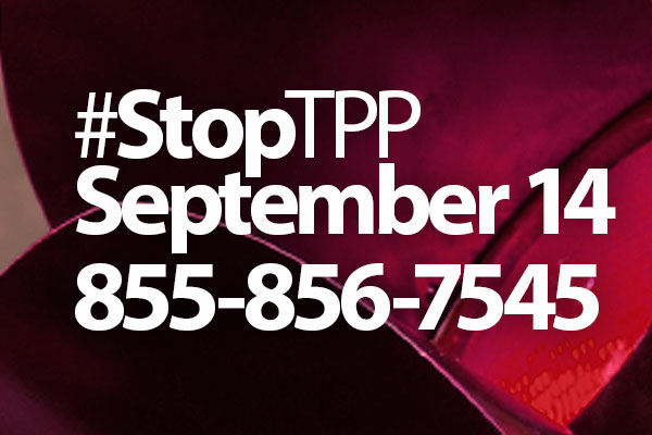Stop TPP: Pick Up the Phone on Sept. 14