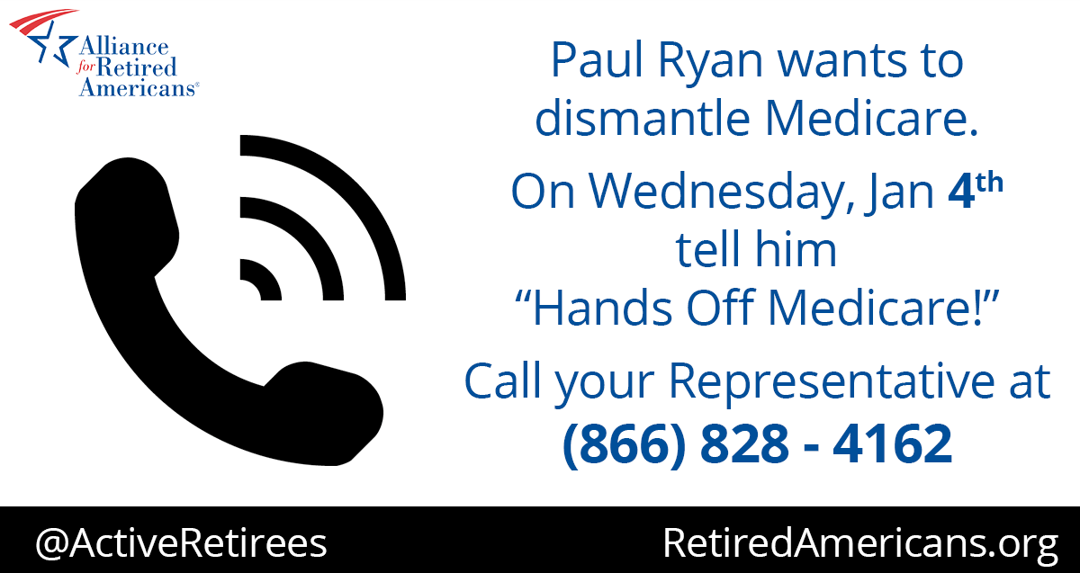 Tell Your Representative on Jan. 4: Hands off Medicare