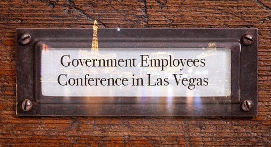 Register Now for the Government Employees Conference in September