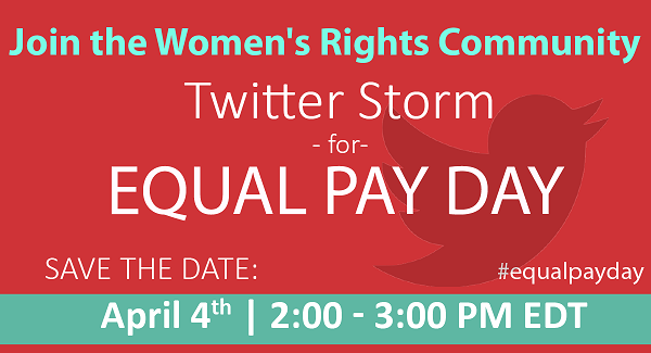Join Our Equal Pay Day Twitter Storm