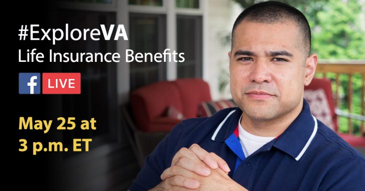 May 25, #ExploreVA Facebook Live Event to Discuss VA Life Insurance Choices