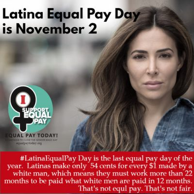 National Latina Equal Pay Day is November 2, 2017