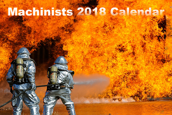 Still Time to Order Your 2018 Machinists Calendar