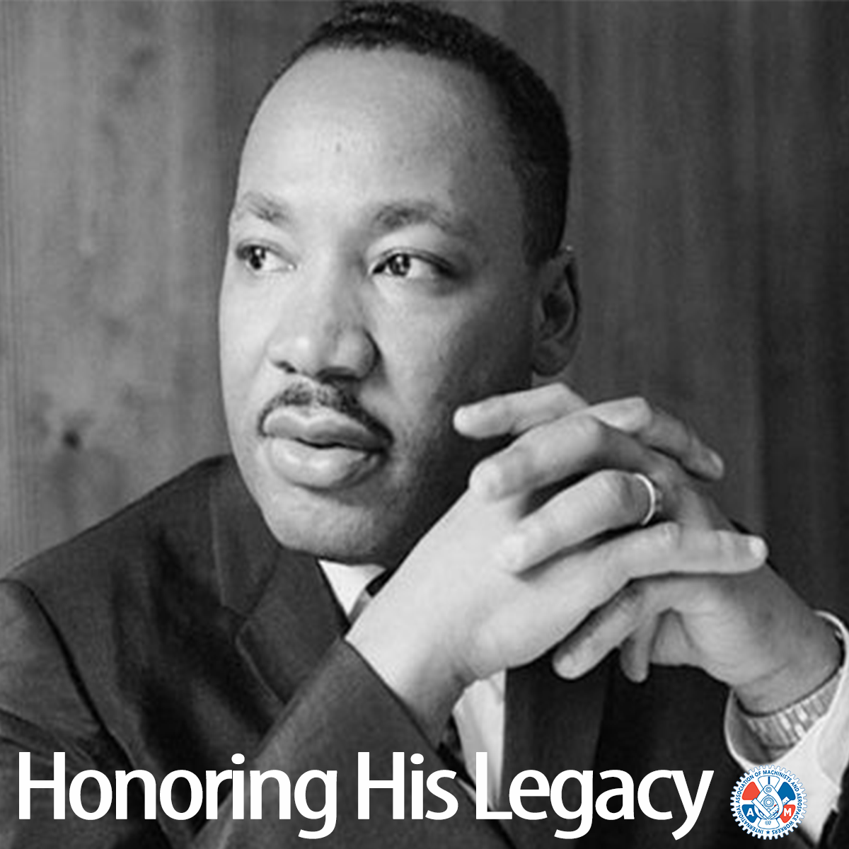 IAM Honors MLK's Legacy
