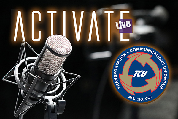 TCU/IAM Recently on Activate L!VE