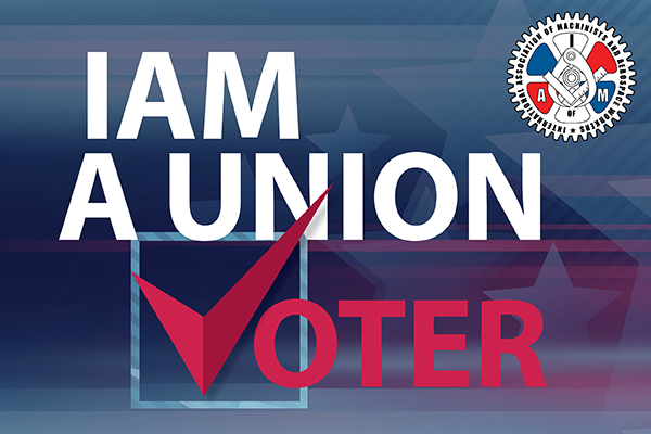 'IAM' a Union Voter