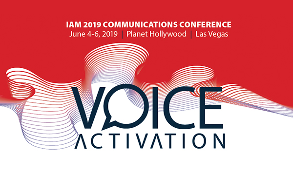 Join Us at the 2019 IAM Communications Conference in Las Vegas