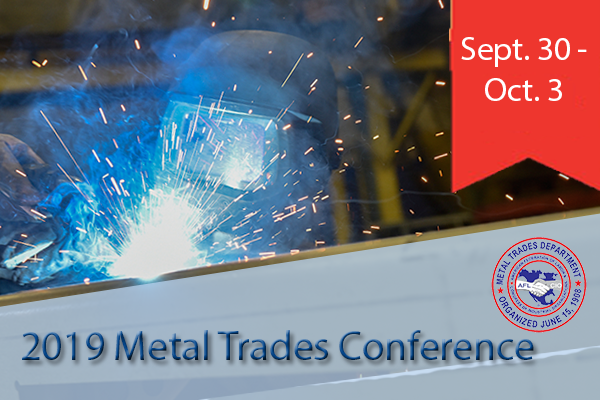 Register Now for the 2019 Metal Trades Conference