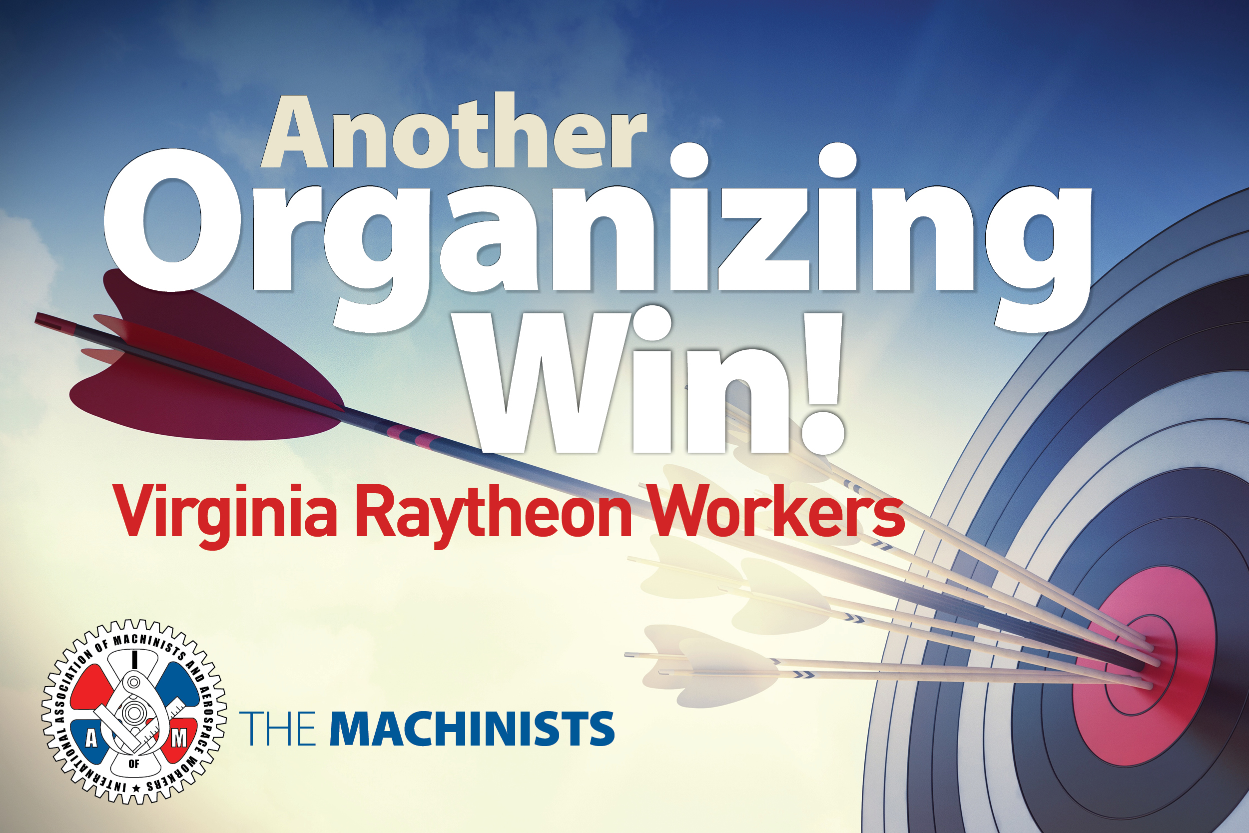 Virginia Raytheon Workers Vote Overwhelmingly to Join IAM