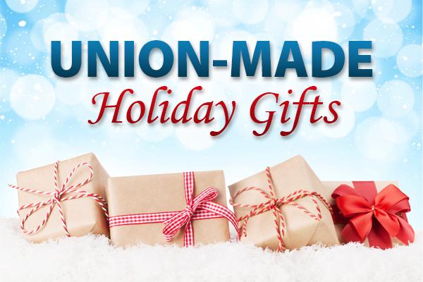 Make it a Union-made Holiday Season