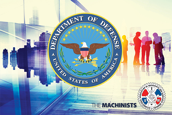 IAM Urges Congress to Protect DOD Workers