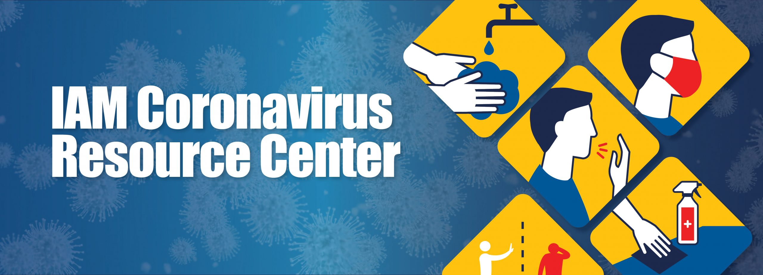 IAM Coronovirus Resource Center