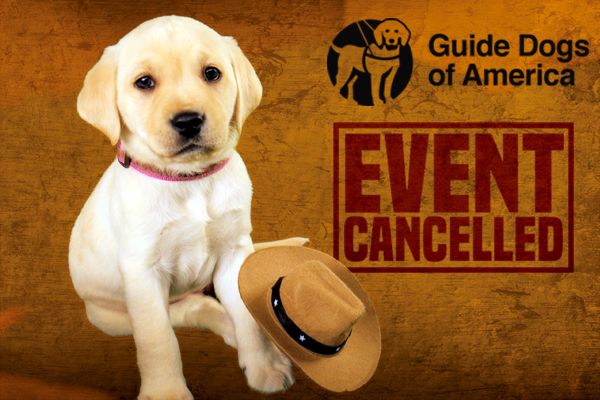 2020 Guide Dogs of America Charity Weekend Cancelled Due to COVID-19 Concerns