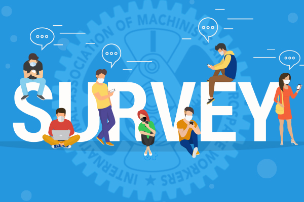 Make Your Voice Heard in the IAM's COVID-19 Workplace Survey