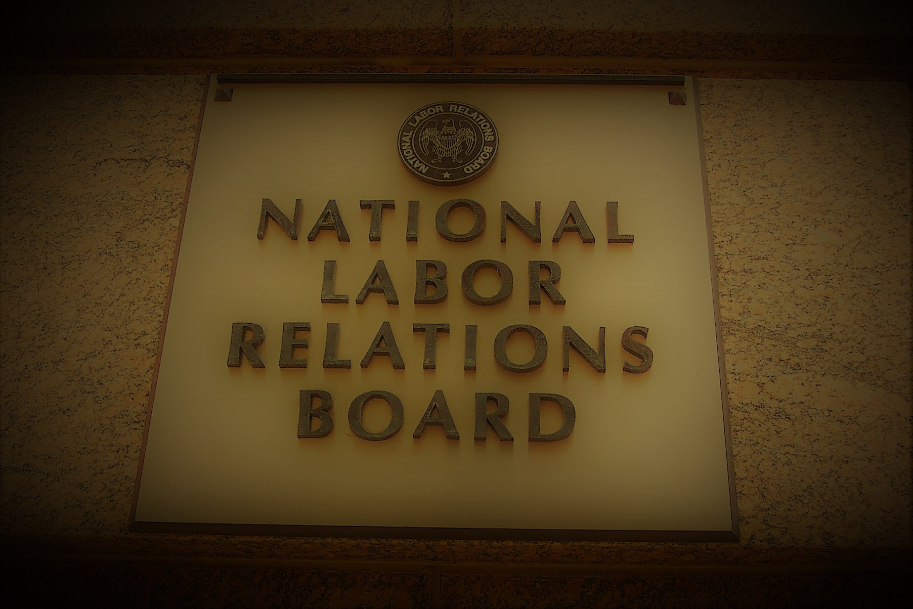 The NLRB's Assault On Workers' Rights Under the Trump Administration