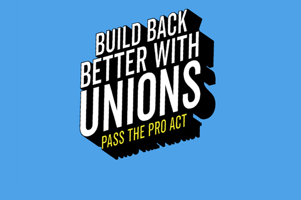 Join Thursday's National Day of Action to Pass the PRO Act