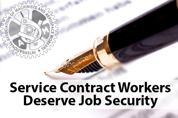 Machinists Call for Job Security for Service Contract Workers