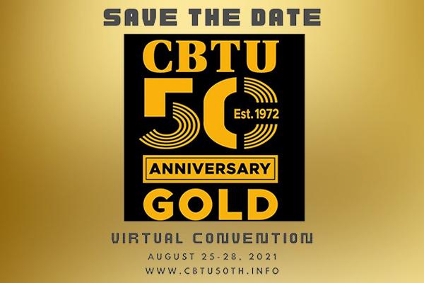 Register for CBTU's 50th Convention Aug. 25-29