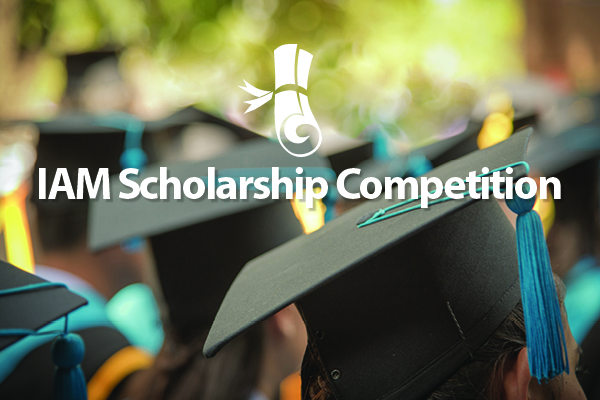Apply Now for the 2022 IAM Scholarship Competition