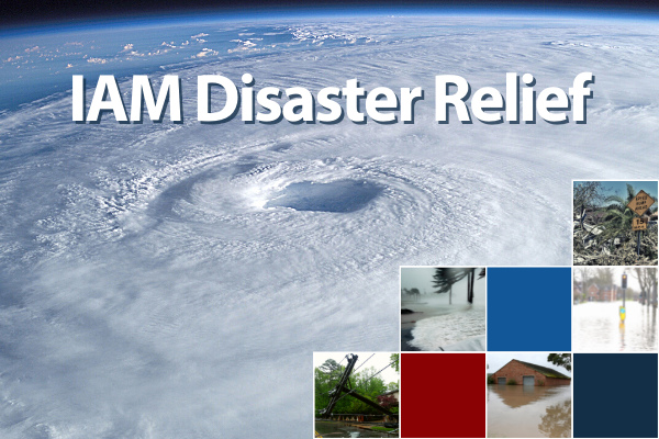 Recovering from Ida: Call to Help IAM Members by Donating to Our Disaster Relief Fund